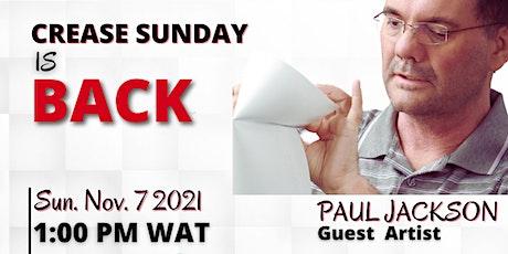 Crease Sunday Returns tickets