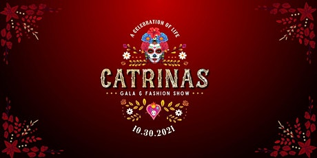 CATRINAS  Gala and Fashion Show tickets