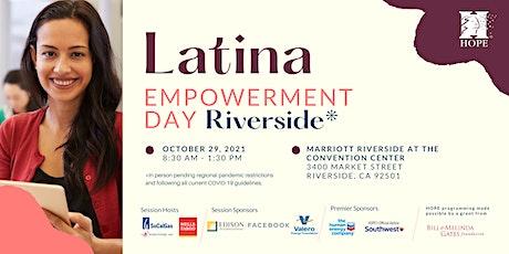 2021 Latina Empowerment Day - Riverside tickets