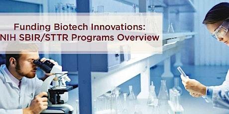 Funding Biotech Innovations: The NIH SBIR/STTR Programs tickets