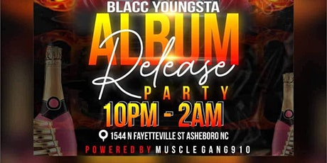 Blacc Youngsta Album Release Party tickets