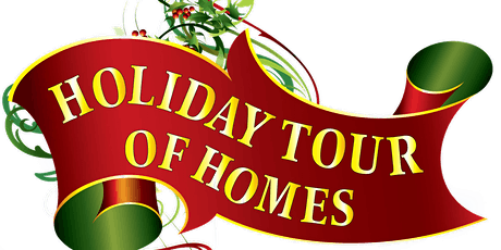 48th Annual Holiday Tour of Homes - Live & In Person tickets