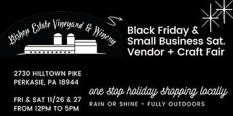 Black Friday & Saturday Vendor + Craft Fair at Bishop Estate tickets