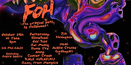 Halloween FOH! (Halloween Prequal Party) tickets