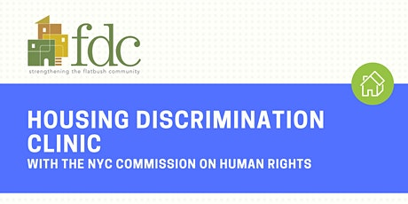 11/10 FDC Presents: Housing Discrimination Clinic tickets