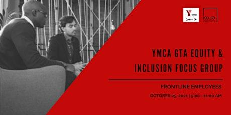 YMCA GTA Focus Group - Frontline Employees tickets