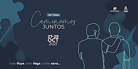 """Gente Nueva Talks, """"Caminemos juntos"""" boletos"""