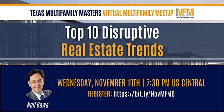 Top 10 Disruptive Real Estate Trends With Neal Bawa! tickets
