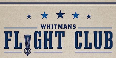 Whitmans Flight Club tickets