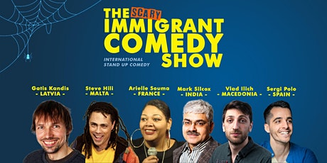 the scary Immigrant Comedy Show • Stand up Comedy • 5:30 PM + 8:00 PM tickets
