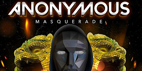 """ANONYMOUS """"Masquerade"""" tickets"""