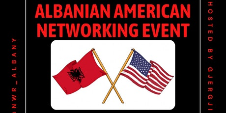 ALBANIAN AMERICAN NETWORKING EVENT tickets