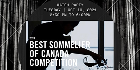Best Sommelier of Canada Competition Watch Party (Toronto) tickets