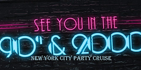 90s & 2000s Night party Cruise new york city tickets