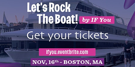 Let's Rock The Boat by IF You tickets