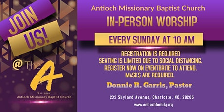Antioch Missionary Baptist Church In-Person Worship - OPEN T0 THE PUBLIC tickets