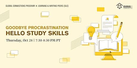 Goodbye Procrastination, Hello Study Skills tickets