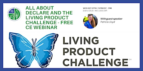 All about Declare and the Living Product Challenge - Free CE Webinar tickets