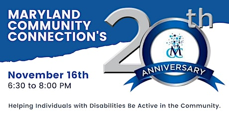 Maryland Community Connection 20th Anniversary Virtual Celebration tickets