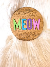 Crafting with Cats - Meow Sign tickets