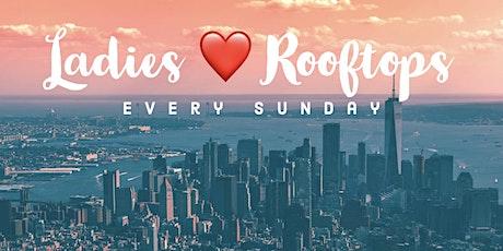 Ladies Love Rooftops Sundays @Kimoto tickets