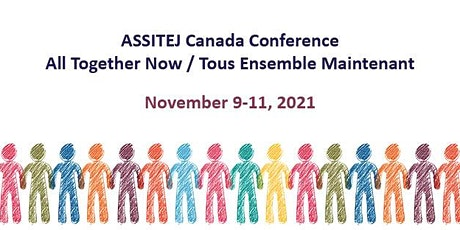 ASSITEJ Canada  - All Together Now / Tous Ensemble Maintenant tickets