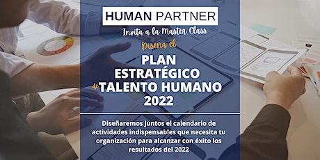 Master Class Panificación estratégica del talento humano 2022 tickets