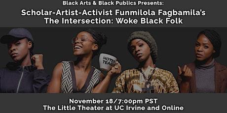The Intersection: Woke Black Folk (Livestream) tickets