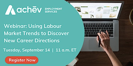 Using Labour Market Trends to Discover New Career Directions tickets