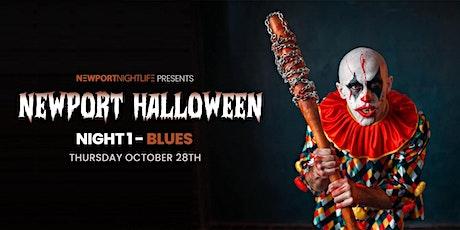 Newport Halloween (Night 1) - BLUES tickets