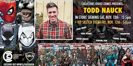 Todd Nauck Sketch - Remote VIP tickets