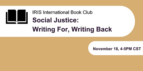 Social Justice: Writing For, Writing Back tickets