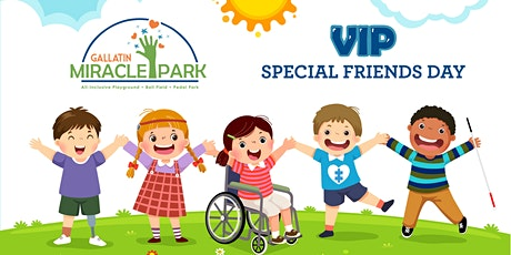 Gallatin Miracle Park VIP Special Friends Day tickets