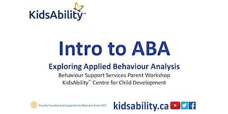 Intro to ABA (Applied Behaviour Analysis)- Virtual Workshop tickets