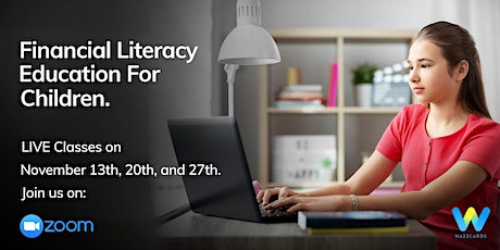LIVE Financial Literacy  Classes For Grades 3 & 4 (40 min.) tickets