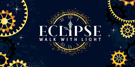 """Eclipse """"Walk with Light"""" tickets"""