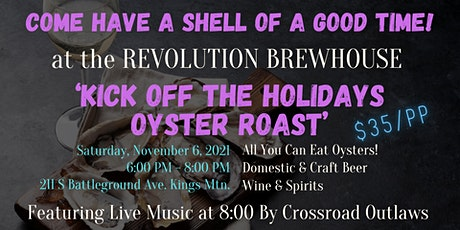 Kick Off the Holidays Oyster Roast tickets