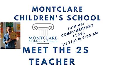 Montclare Children's School  - Join us for a 2s class! Meet the Teacher! tickets