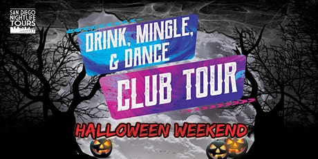 """Halloween """"Drink, Mingle, & Dance!"""" Club Tour (4 clubs included) tickets"""