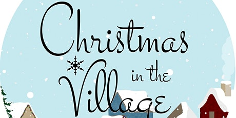 Christmas In The Village 2021 tickets