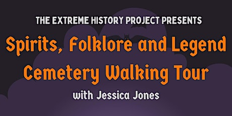 Spirits, Folklore and Legend: A Cemetery Walking Tour tickets