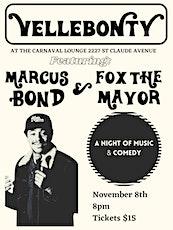 Marcus Bond & Fox the Mayor tickets