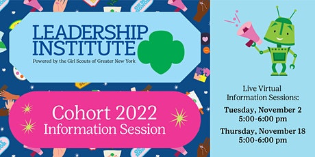 Leadership Institute Information Session Cohort 2022 tickets