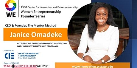 TXST Women Entrepreneurship Week - Interview and Q&A with Janice Omadeke tickets