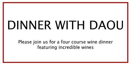 Dinner with DAOU tickets