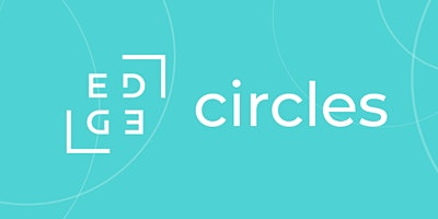 EDGE Circles