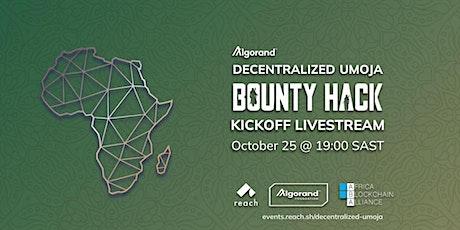 KickOff: Decentralized Umoja Bounty Hack tickets