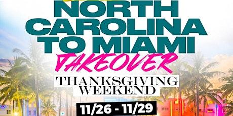 North Carolina To Miami Takeover tickets
