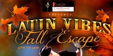 Latin Vibes Fall Escape tickets