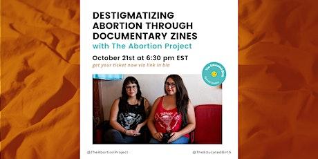 Destigmatizing Abortion through Documentary Zines tickets